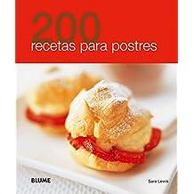 200 recetas para postres (Spanish Edition)
