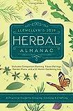 : Llewellyn's 2019 Herbal Almanac: A Practical Guide to Growing, Cooking & Crafting (Llewellyn's Herbal Almanac)