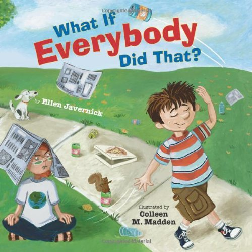 What If Everybody Did That? (What If Everybody? Book 1) (Best Windows 7 Tablet)