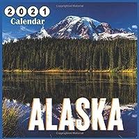 Image for Alaska 2021 calendar: 18 Months Calendar 2021, Territory of Alaska