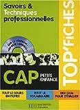 Savoirs et Techniques professionnelles CAP Petite enfance (1Cédérom)
