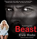 Taming the Beast: A romantic suspense and crime novel (Gringa Book 2) by  Eve Rabi in stock, buy online here