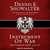 #6: Instrument of War: The German Army 1914-18