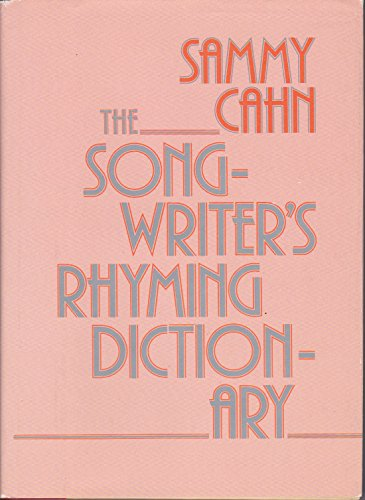 The Songwriter's Rhyming Dictionary (Dictionary Songwriters Rhyming)
