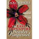 The Last Adventure of the Scarlet Pimpernel: Book Two of Jane Austen's Fighting Men