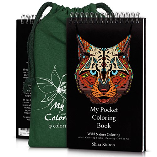 Adult Coloring Books: My Pocket Coloring Book - Coloring-On-The-Go - Wild Nature Coloring