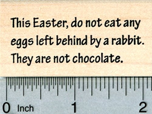 Easter Bunny Quote Rubber Stamp, Do Not Eat Eggs