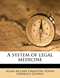 img - for A system of legal medicine book / textbook / text book