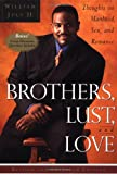 Brothers Lust and Love, William July, 0385491492