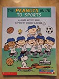 The Peanuts Guide to Sports, Charles M. Schulz and Elizabeth Bennett, 0439468248