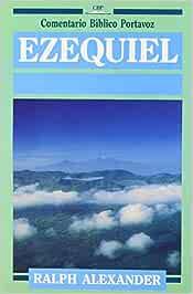 Ezequiel (Comentario Bíblico Portavoz): Amazon.es