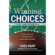 Winning Choices: A Life-Changing Game Plan