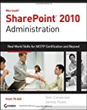 Microsoft SharePoint 2010 Administration, Marilyn Miller-White and Tom Carpenter, 0470643986