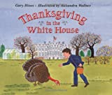 img - for Thanksgiving in the White House book / textbook / text book