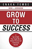 Grow to Success, Enaka Yembe, 1490843094