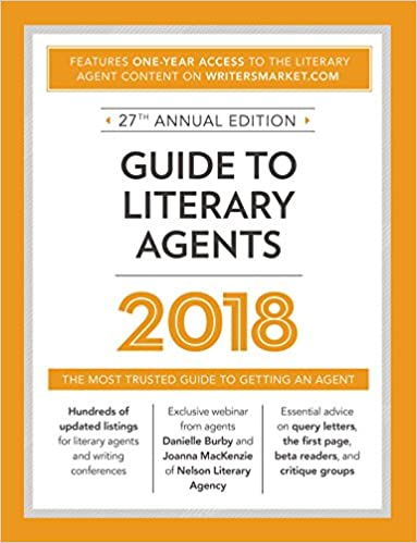 Amazon Guide To Literary Agents 2018 The Most Trusted Guide To