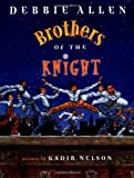 Brothers of the Knight, Debbie Allen, 0803724888