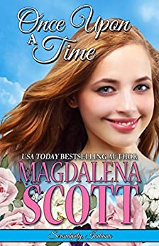 Once Upon a Time (Serendipity, Indiana Book 8) by [Scott, Magdalena]
