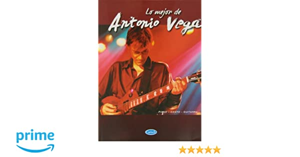 Lo Mejor de Antonio Vega: Amazon.es: Antonio Vega, Voice, Guitar Piano: Libros