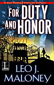 For Duty and Honor (A Dan Morgan Thriller Book 6)