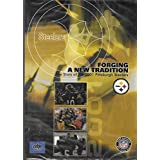 Steelers, Forging a New Tradition - The Story of the 2001 Pittsburgh Steelers