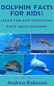 All About Dolphins Facts For Kids