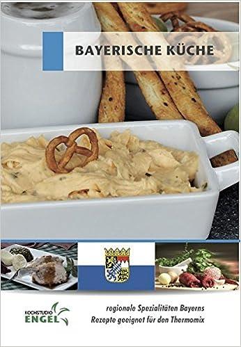 Bayerische Küche - Rezepte geeignet für den Thermomix ...