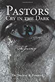 img - for Pastors Cry in the Dark book / textbook / text book