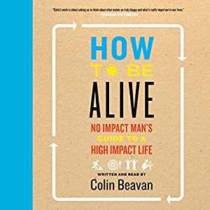 How to Be Alive | Livre audio