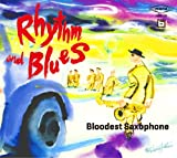 Bloodest Saxophone - Rhythm And Blues [Japan CD] FAMC-129