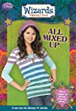 Wizards of Waverly Place #6: All Mixed Up