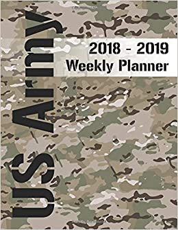 US Army 2018 - 2019 Weekly Planner: Scorpion - Operational