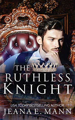 The Ruthless Knight by [Mann, Jeana E.]