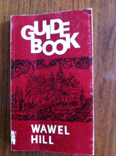 Wawel Hill : Guide-Book, Second Edition