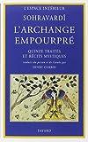 img - for L'archange empourpre: Quinze traites et recits mystiques (Documents spirituels ; 14) (French Edition) book / textbook / text book
