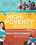 img - for Turning High-Poverty Schools into High-Performing Schools by William H. Parrett and Kathleen M. Budge (2012-01-05) book / textbook / text book
