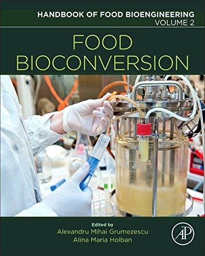 Food Bioconversion (Handbook of Food Bioengineering)