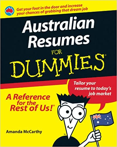 Resumes For Dummies | Australian Resumes For Dummies Amanda Mccarthy 9781740310918