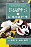 The Fall of Advertising and the Rise of PR, Al Ries, Laura Ries, 0060081996