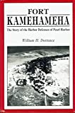 img - for Fort Kamehameha: The Story of the Harbor Defenses of Pearl Harbor book / textbook / text book