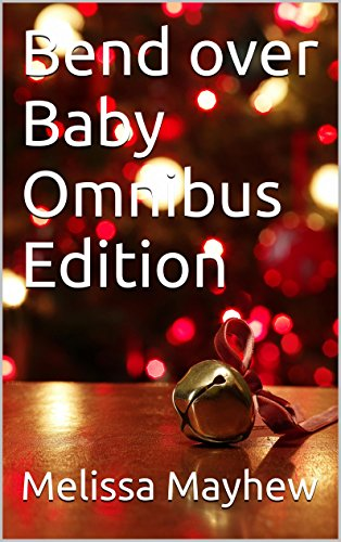 Bend over Baby Omnibus Edition (Dutch Edition)