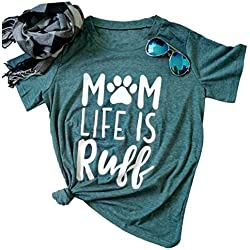 LAMOSKY Women's Mom Life Is Ruff Letters Print T-Shirt Casual Short Sleeve O-Neck Tshirt Size US L/Tag XL (Green)