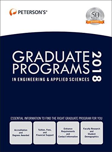 Graduate Programs in Engineering & Applied Sciences 2018 (Peterson's Graduate Programs in Engineering & Applied Sciences)
