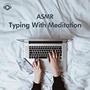 ASMR Typing With Meditation_pt4 (feat. windwinds)