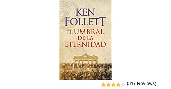 El umbral de la eternidad (The Century 3) eBook: Follett, Ken ...