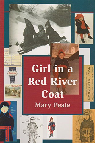 Girl in a Red River Coat: Growing up in Montreal in the 1930s