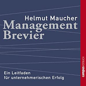 Management-Brevier Hörbuch