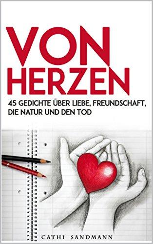 Amazoncom Von Herzen 45 Gedichte über Liebe Freundschaft
