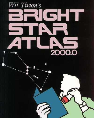 (Bright Star Atlas by Wil Tirion (1990-04-01) )