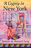 A Gypsy in New York (Herbals of Our Foremothers)